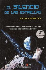 Miguel A Pérez Oca, El silencio de las estrellas