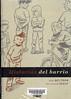 Gabi Beltr�n y Bartolom� Segu�, Historias del barrio