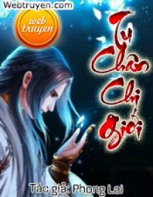 Tu Chân Chi Giới - Phong Lai