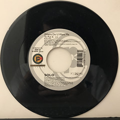 SOLO:WHERE DO U WANT ME TO PUT IT(RECORD SIDE-A)
