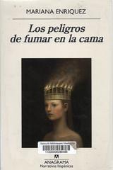 Mariana Enríquez, Los peligros de fumar en la cama