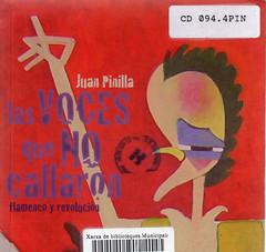 Juan Pinilla, Las voces que no callaron