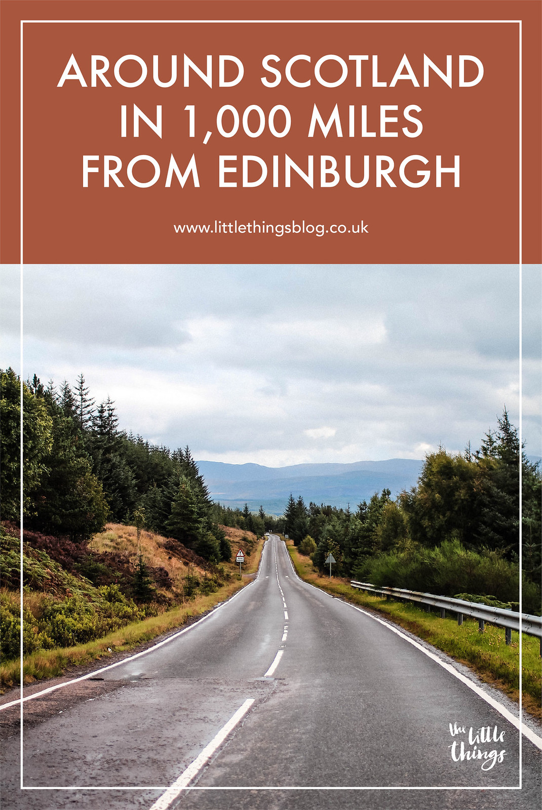 Around Scotland in 1,000 miles from Edinburgh guide travel blogger UK The Little Things