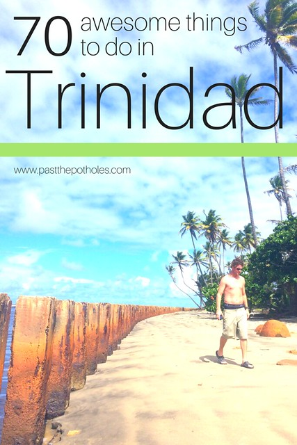 "Awesome things to do in TrinidadTerry walking on a beach in Mayaro, Trinidad with the text ""70 awesome things to do in Trinidad"""
