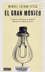 Manuel Lozano Leyva, El gran Mónico