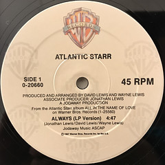 ATLANTIC STARR:ALWAYS(LABEL SIDE-A)