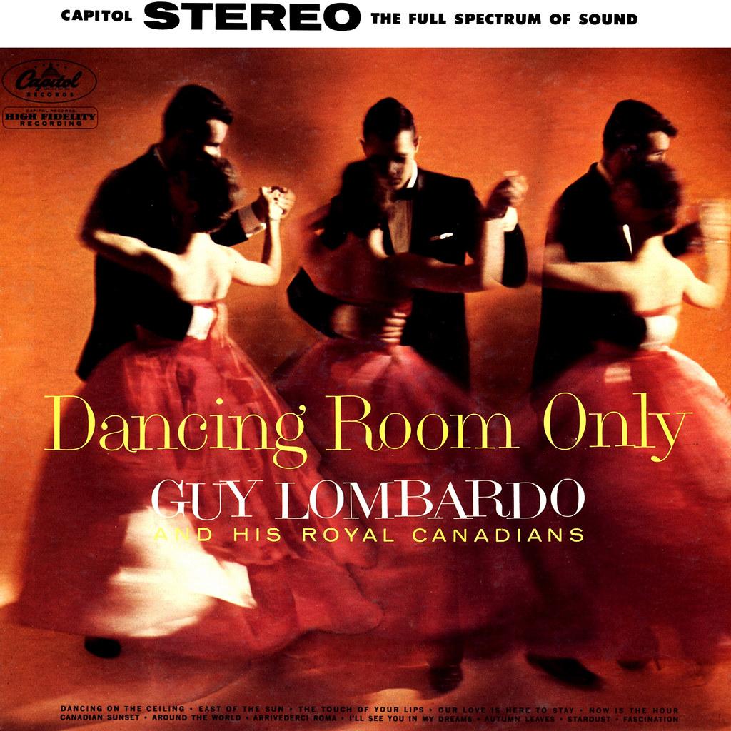 Guy Lombardo - Dancing Room Only