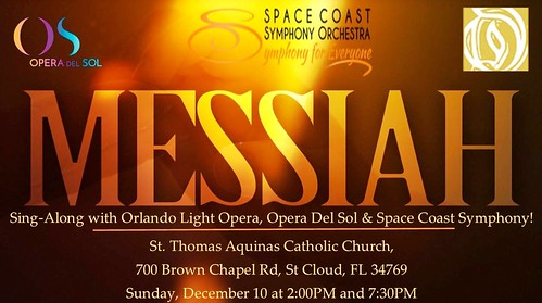 "Orlando Light Opera, Opera del Sol, and Space Coast Symphony present ""Messiah Sing Along"""