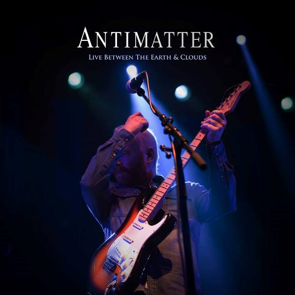 Antimatter - Live Between The Earth And Clouds