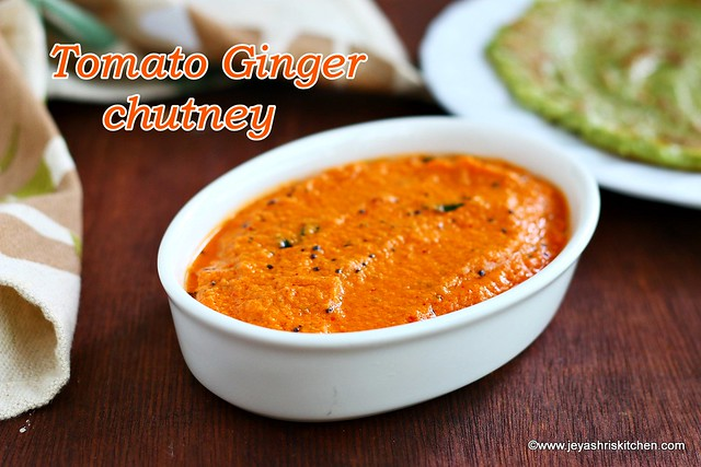 Tomato Ginger chutney