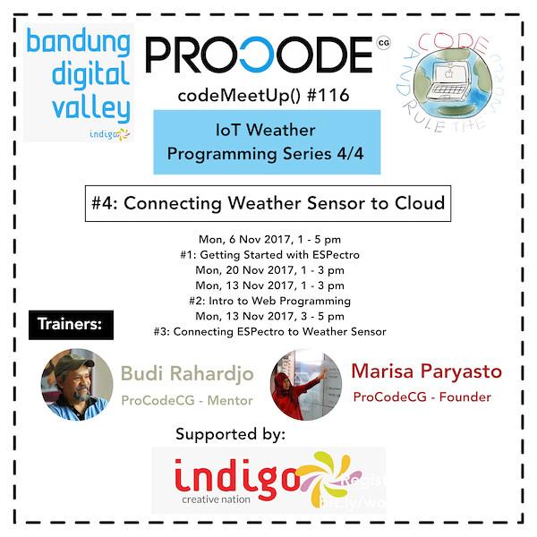 ProCodeCG - codeMeetUp() #116- IoT Weather Programming Series 4:4 - small