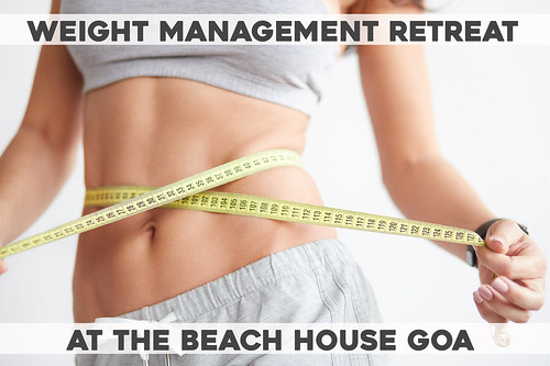 WEIGHT MANAGEMENT RETREAT AT THE BEACH HOUSE GOA