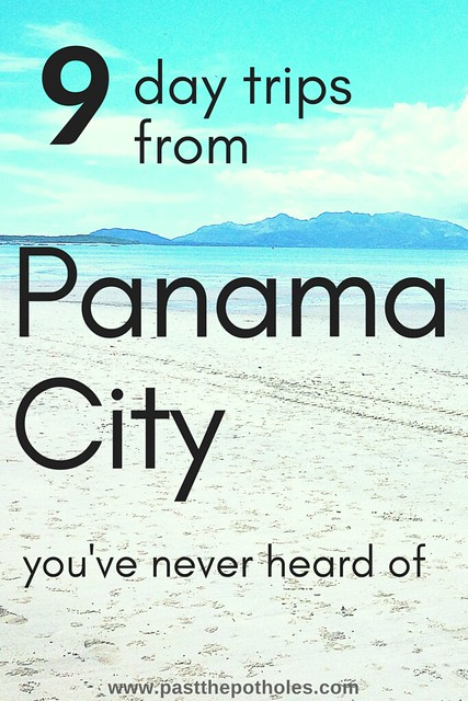 "white sand beach, mountains in the background with text ""9 day trips from Panama City you've never heard of"""