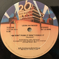 LEON HEYWOOD:DON'T PUSH IT DON'T FORCE IT(LABEL SIDE-A)