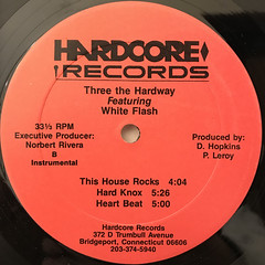 THEREE THE HARDWAY FEATURING WHITE FLASH:HEART BEAT(LABEL SIDE-B)