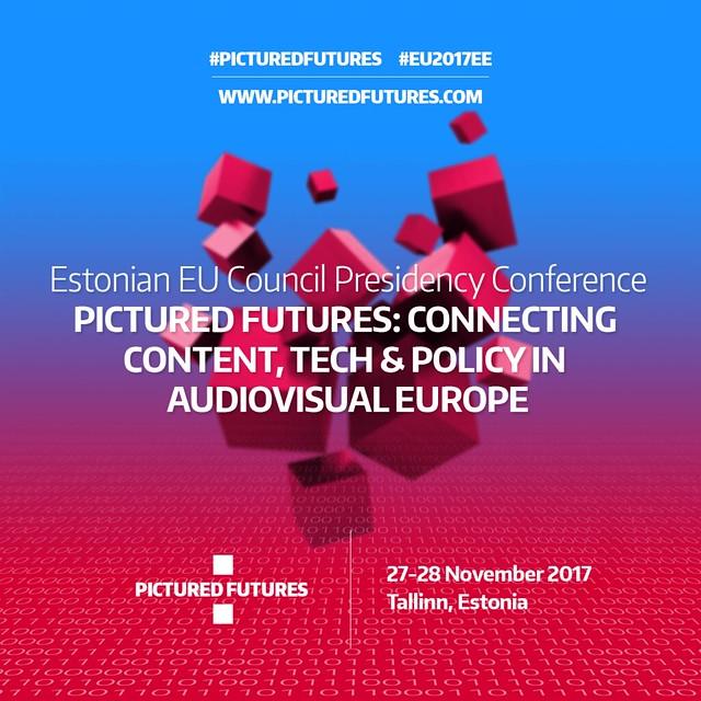 "Estonian Presidency Conference ""Pictured Futures"", 27-28 November, Tallinn"
