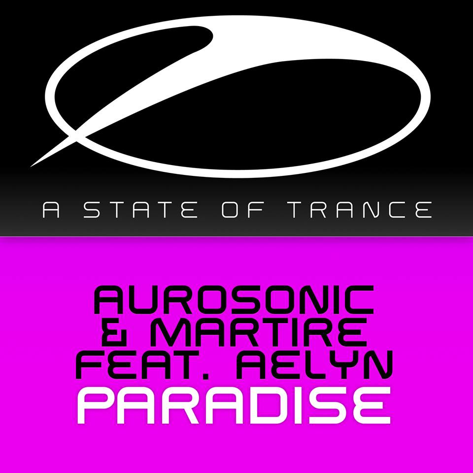 Aurosonic & Martire Feat. Aelyn - Paradise (Original Mix) [Vocal Trance]