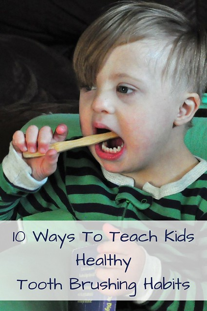 10 Ways To Teach Kids Healthy Tooth Brushing Habits #kids #parentingtips #toothbrushing #oralcare
