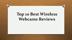 Top 10 Best Wireless Webcams Reviews