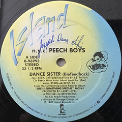 N.Y.C. PEECH BOYS:DANCE SISTER(BIOFEEDBACK)(LABEL SIDE-A)