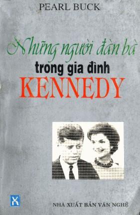 Những Người Đàn Bà Trong Gia Đình Kennedy - Pearl S. Buck