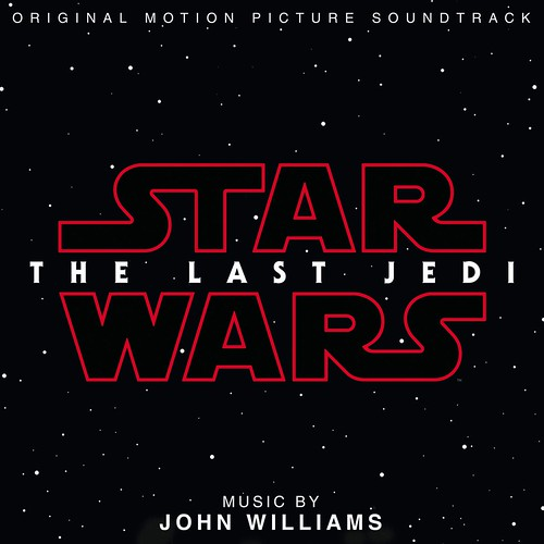 Star Wars: The Last Jedi Original Motion Picture Soundtrack - John Williams