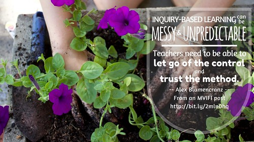 Visual - Inquiry-Based Learning is Messy