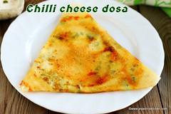 Chilli cheese dosa recipe