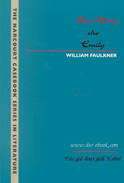 Hoa Hồng Cho Emily - William Faulkner