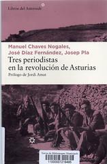 Jordi Amat, Tres periodistas en la revolución de Asturias