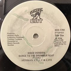 HERMAN KELLY & LIFE:DANCE TO THE DRUMMER BEAT(LABEL SIDE-A)