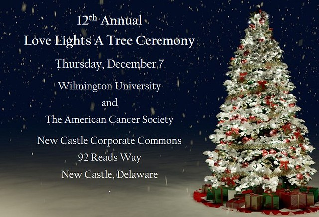 Wilmington university news release love lights a tree to remember wilmington university joins the american cancer society in remembering those affected by cancer during the 12th m4hsunfo