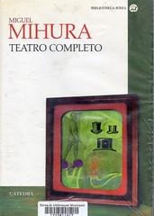 Miguel Mihura, Teatro completo