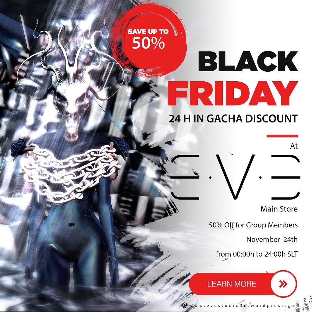 Black Friday at E.V.E