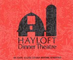 Hayloft Dinner Theatre - Manassas, Virginia
