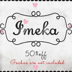 {Imeka} 50 % off