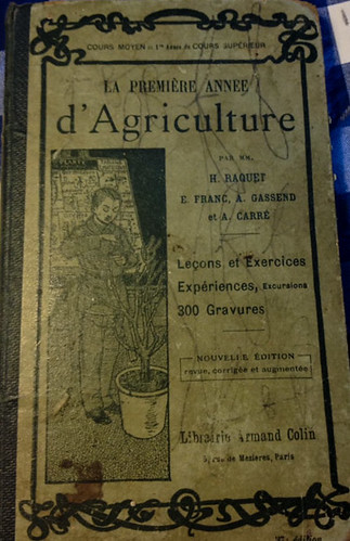 Leerboek landbouwonderwijs - 1910 - schoolbook agricultural education, found in our French house
