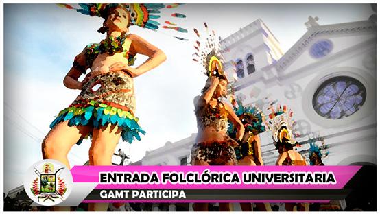 gamt-participa-en-la-entrada-folclorica-universitaria