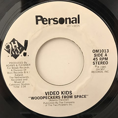 VIDEO KIDS:WOODPECKERS FROM SPACE(LABEL SIDE-A)