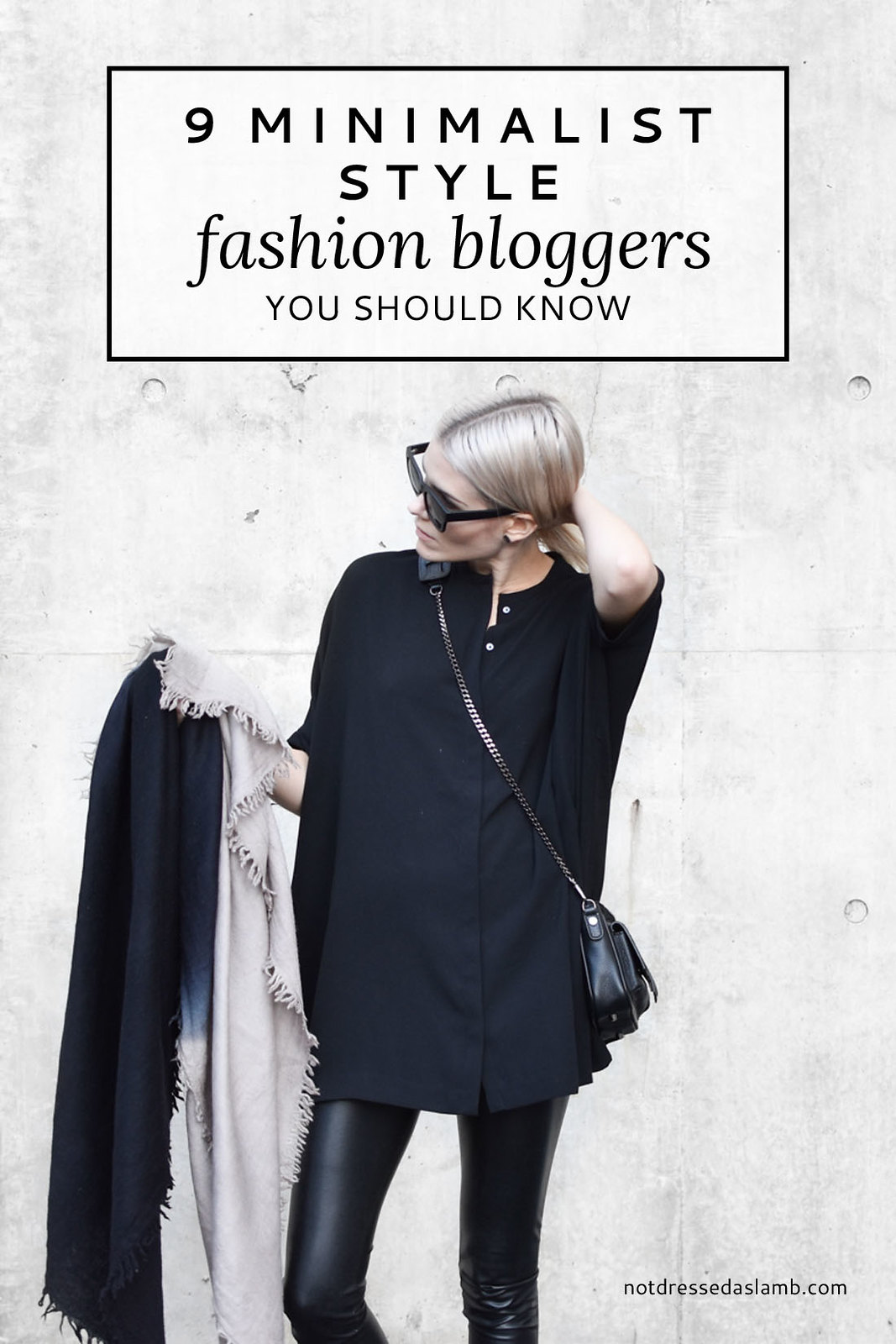 511373815 9 Minimalist Style Fashion Bloggers You Should Know