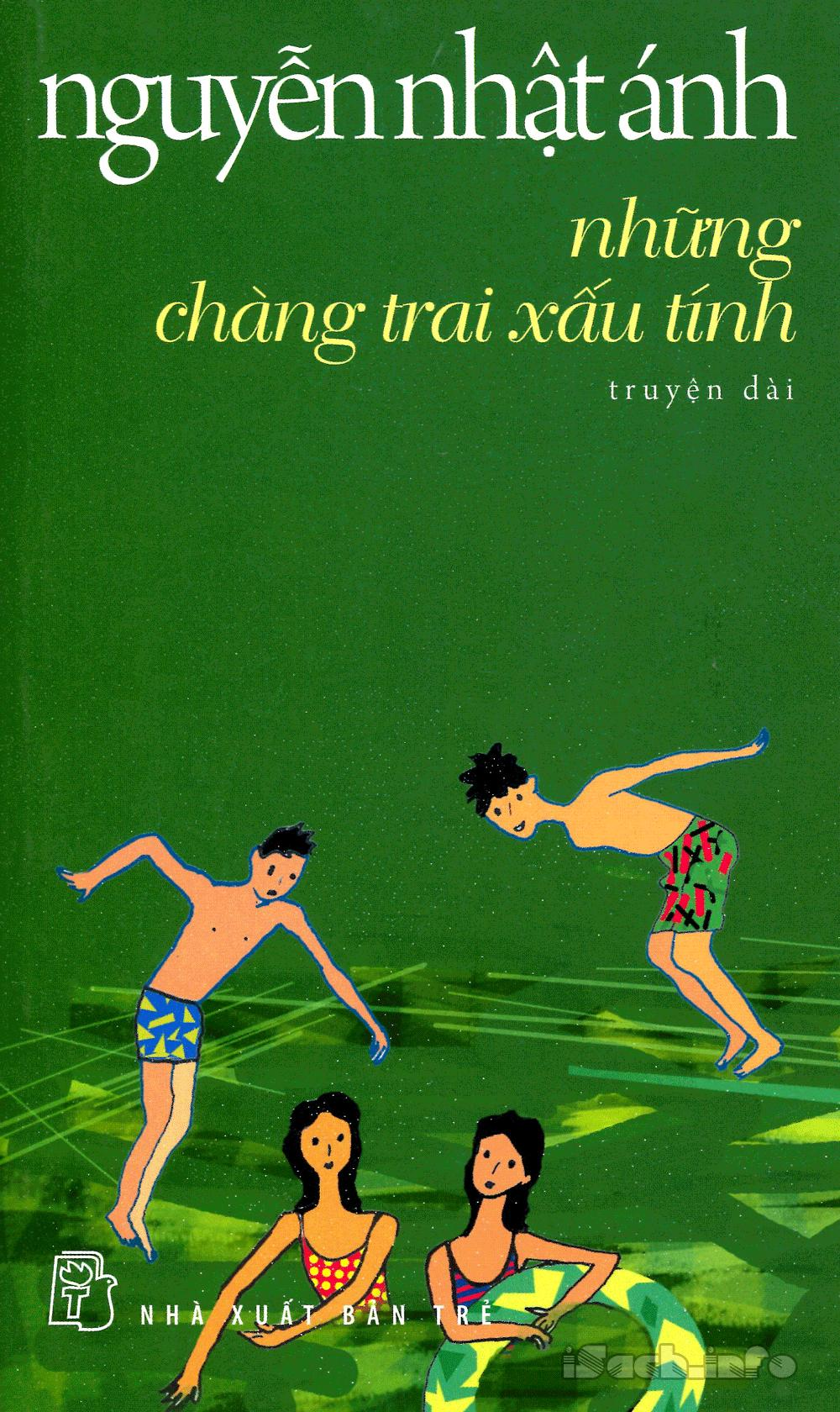 Những Chàng Trai Xấu Tính - Nguyễn Nhật Ánh