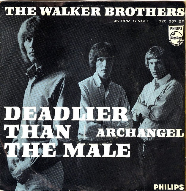 Walker Brothers, The - Deadlier Than The Male - NL - 1966