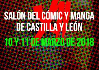 XII Salón del Cómic y Manga de Castilla y León 10 y 11 de marzo de 2018.