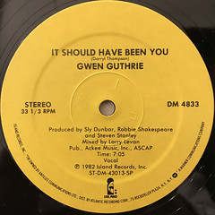 GWEN GUTHRIE:IT SHOULD HAVE BEEN YOU(LABEL SIDE-A)