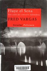 Fred Vargas, Fluye el Sena