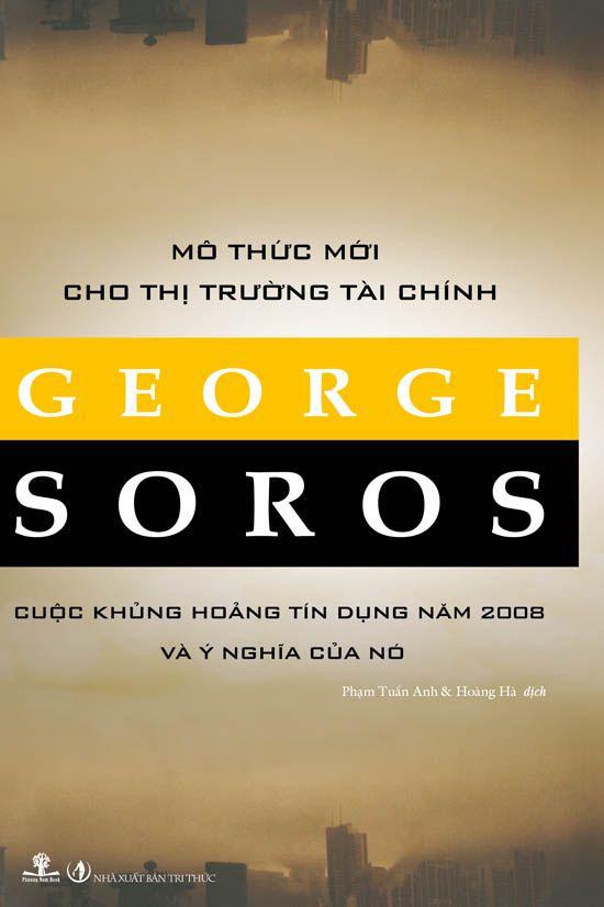 Mô Thức Mới Cho Thị Trường Tài Chính - George Soros