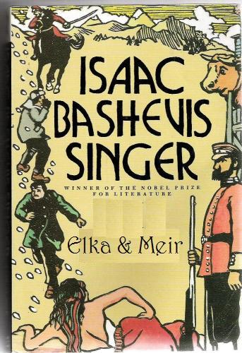 Elka và Meir - Isaac Bashevis Singer