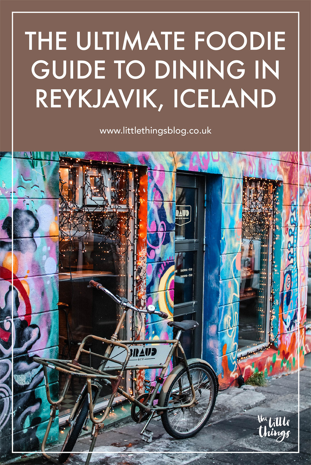 Ultimate foodie guide to eating and drinking in Reykjavik Iceland travel blogger UK The Little Things