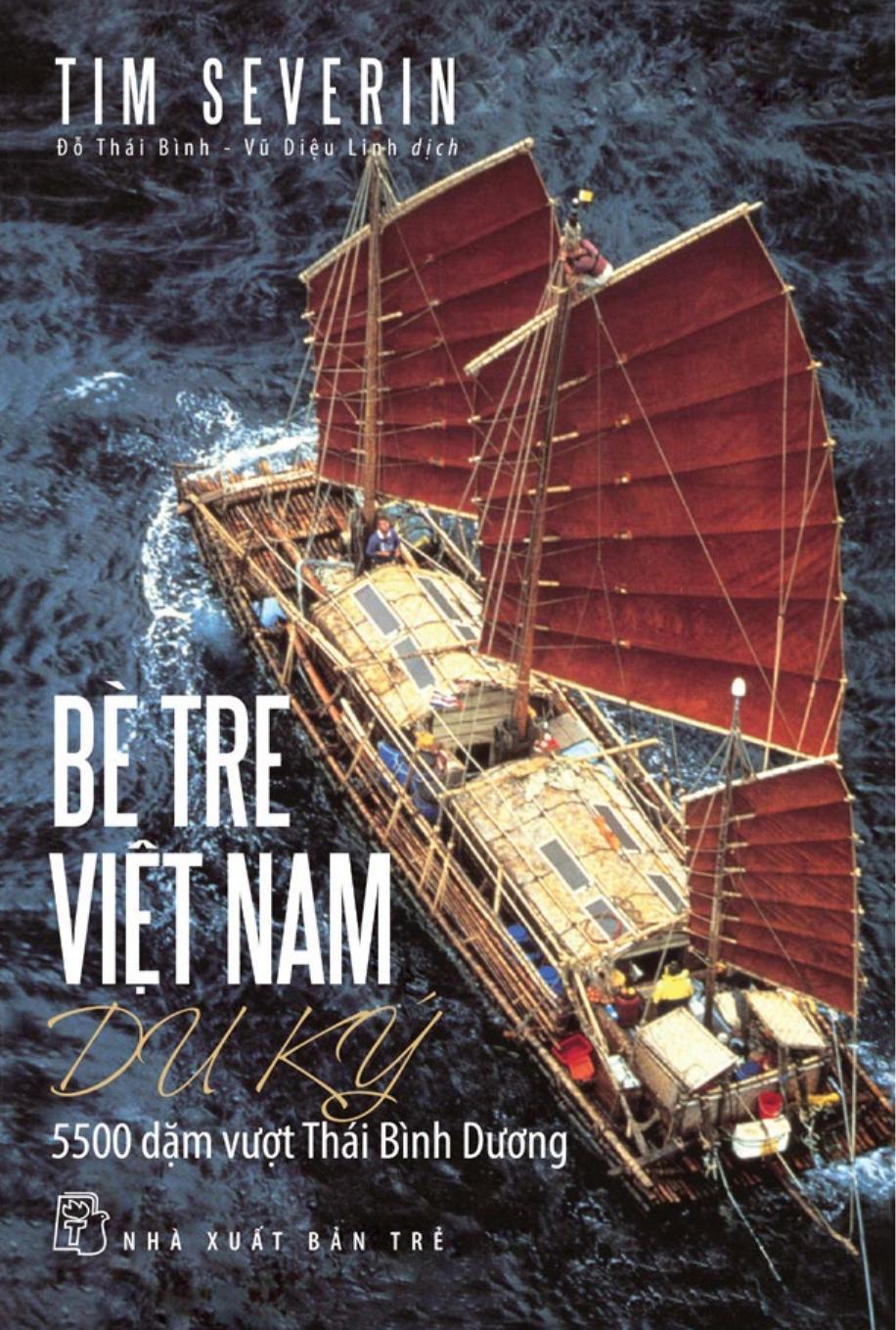 Bè Tre Việt Nam Du Ký - Tim Severin