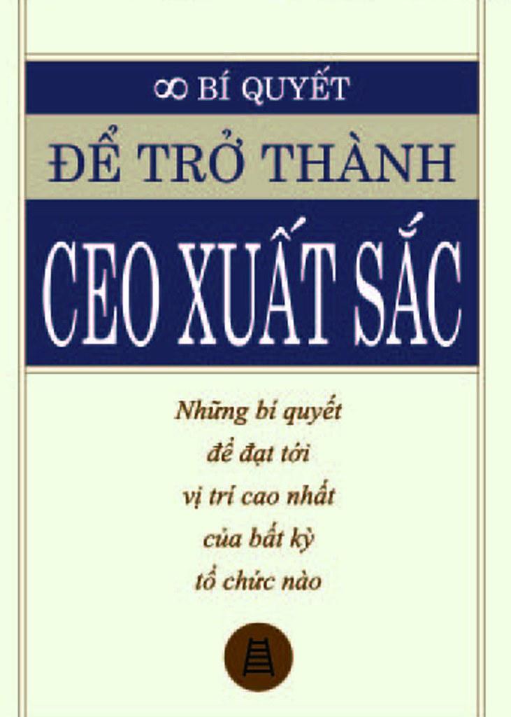 Bí Quyết Để Trở Thành CEO Xuất Sắc - Jeffrey J. Fox